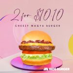 mos burger cheezy wagyu burger 2 for 10.10